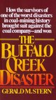 The Buffalo Creek Disaster The Story of the Survivors' Unprecedented Lawsuit