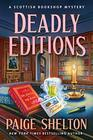 Deadly Editions: A Scottish Bookshop Mystery (A Scottish Bookshop Mystery (6))