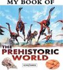My Book of The Prehistoric World