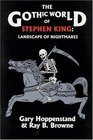 The Gothic World of Stephen King : Landscape of Nightmares