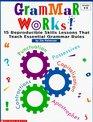 Grammar Works! (Grades 4-8)