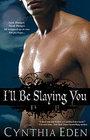 I'll Be Slaying You (Night Watch, Bk 2)