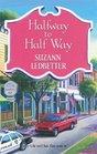 Halfway To Half Way (Hannah Garvey, Bk 5)