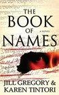 The Book of Names A Novel