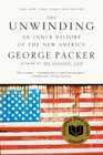 The Unwinding An Inner History of the New America