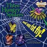 Three Hungry Spiders and One Fat Fly