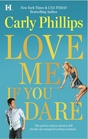 Love Me If You Dare (Most Eligible Bachelor, Bk 2)