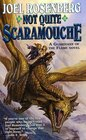 Not Quite Scaramouche (Guardians of the Flame)
