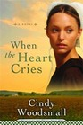 When the Heart Cries (Sisters of the Quilt, Bk 1) (Large Print)