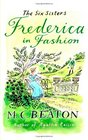 Frederica in Fashion (Six Sisters, Bk 6)