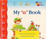My A Book (My First Steps to Reading)