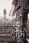 Forever My Girl (Volume 1)