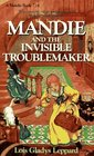 Mandie and The Invisible Troublemaker (Mandie, Bk 24)