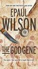 The God Gene A Novel