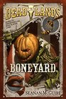 Boneyard (Deadlands, Bk 3)