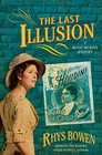 The Last Illusion (Molly Murphy, Bk 9)