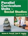 Parallel Curriculum Units for Social Studies Grades 6-12