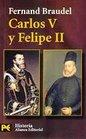 Carlos V Y Felipe II/ Charles V and Phillip II