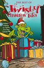 The Best of Twisty Christmas Tales Edited by Peter Friend Eileen Mueller  AJPonder Includes stories by Joy Cowley David Hill Dave Freer  Lyn McConchie