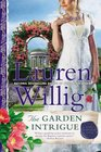 The Garden Intrigue (Pink Carnation, Bk 9)