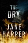The Dry (Aaron Falk, Bk 1)