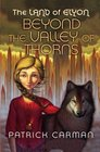 The Land of Elyon 2 Beyond the Valley of Thorns