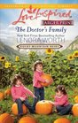 The Doctor's Family (Rocky Mountain Heirs, Bk 3) (Love Inspired, No 656) (Larger Print)