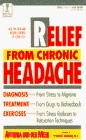 RELIEF FROM CHRONIC HEADACHE (The Dell Medical Library)