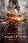 Clockwork Princess (Infernal Devices, Bk 3)