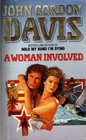 A Woman Involved