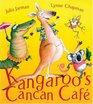 Kangaroo's Cancan Cafe