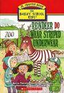Reindeer Do Wear Striped Underwear (Bailey School Kids Jr. Chapter Books, Bk 2)