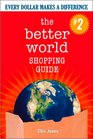 The Better World Shopping Guide: Every Dollar Makes a Difference (2nd Edition)