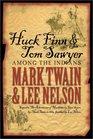 Huck Finn & Tom Sawyer: Among the Indians