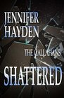 Shattered (The Callahans)