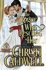 The Rogue Who Rescued Her