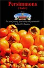 Persimmons (Kaki) From Seed To Supper (From seed to supper)