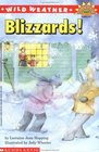 Blizzards! (Wild Weather) (Hello Reader, Science Level 4)