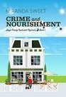 Crime and Nourishment: A Cozy Mystery Novel (Angie Prouty Nantucket Mysteries)