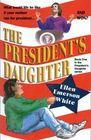 President's Daughter (President's Daughter, #1)