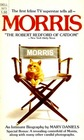 Morris- The First feline TV superstar tells all
