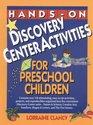 Hands-On Discovery Center Activities for Preschool Children