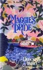 Maggie's Pride (Homespun)