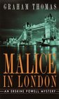 Malice in London (Erskine Powell, Bk 4)