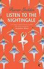 Listen to the Nightingale A Virago Modern Classic