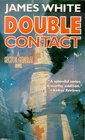 Double Contact (Sector General, Bk 14)