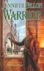 Warrior (Hythrun Chronicles: Wolfblade Trilogy, Bk 2)
