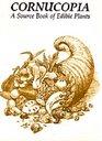 Cornucopia: A Source Book of Edible Plants