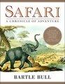 Safari  A Chronicle of Adventure