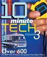 10-Minute Tech, Volume 3: Over 600 All New Time and Money Saving Ideas from Fellow RVers (Trailer Life)